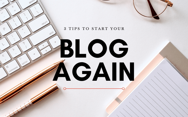 3 Simple Ways to Restart a Blog
